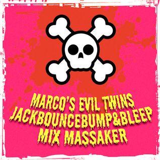 Marco's Evil Twin JackBounceBump&Bleep Mix