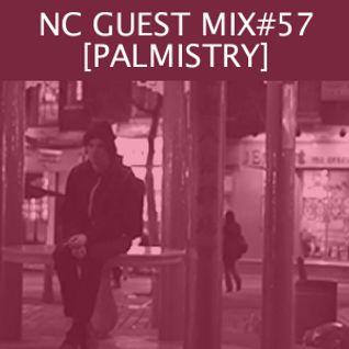 NC GUEST MIX#57: PALMISTRY
