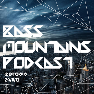 Zerosis - Bass Mountains Podcast #040