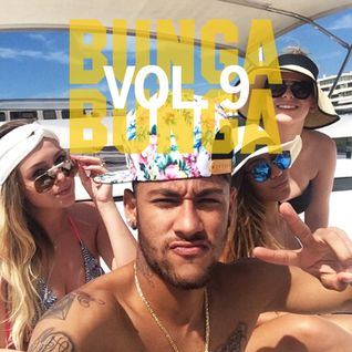 Bunga Bunga Vol. 9 - With Special Guests DJ Scream (Munich) & DJ A-Train (Miami)