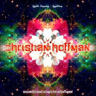CHRISTIAN HOFFMAN DJ SET - TECHNO HOUSE - LSR -
