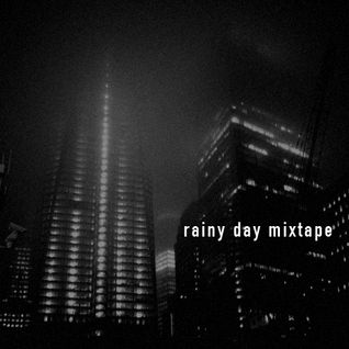 Rainy Day Mixtape
