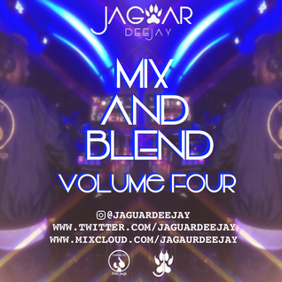 @JaguarDeejay - Mix And Blend Volume Four