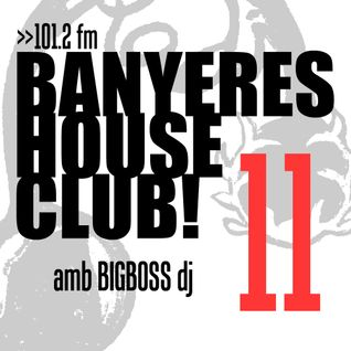 Banyeres House Club #11
