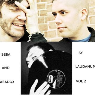 Seba and Paradox mix vol 2 by Laudanum