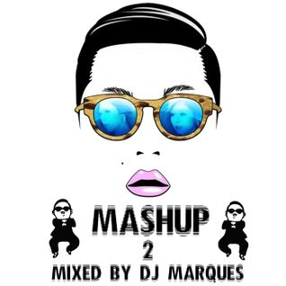 MASHUP 2 Mixed by DJ Marques
