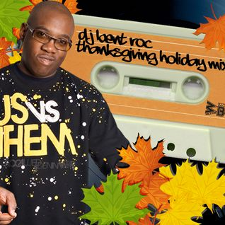 WBLS - DJ Bent Roc's Thanksgiving R&B Mix