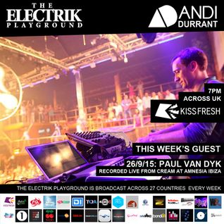 Electrik Playground 26/9/15 : Paul Van Dyk Guest Mix