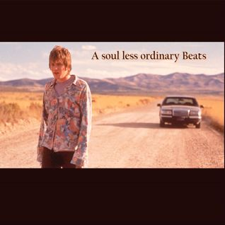 A soul less ordinary Beats