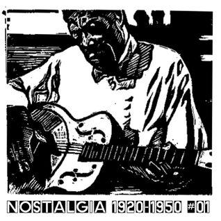 Nostalgia 1920s - 1950s # 01 Son House/Sidney Joseph Bechet/Geeshie Wiley/Duke Ellington