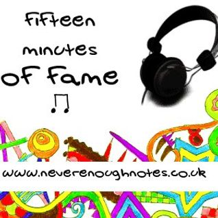 Fifteen Minutes of Fame // Episode 7