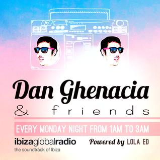 DG & Friends > Episode 12 bY Dan Ghenacia  by Lola Ed Present