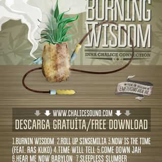 "Broder Wildman inna Chalice connection ""Burning Wisdom"""