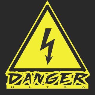 Danger Radio ~ Ultrasode #1 ~ New Bangers ~ 7-9-12