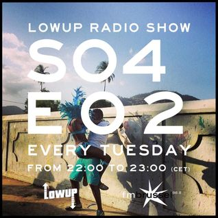 Lowup Radio Show s04e02