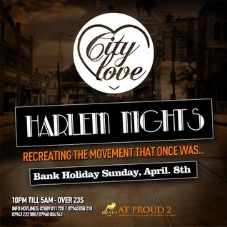 City Love 'Harlem Nights' 20mins Promo Mix Apr 2012