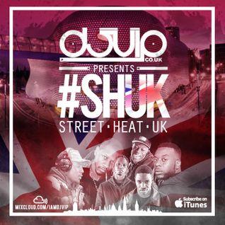 #SHUK - Street Heat UK