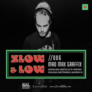 ZLOW & LOW - MADMAX GRAFFIX //006