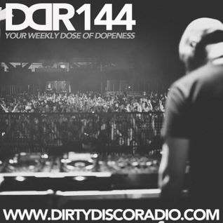 Dirty Disco Radio 144, Hosted & Mixed by Kono Vidovic.