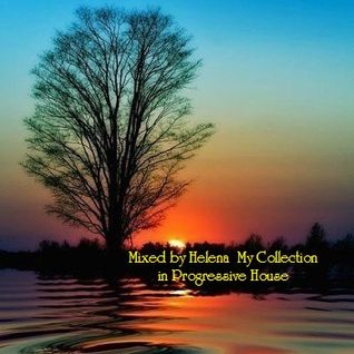 Mixed by Helena  – My Сollection in Progressive House