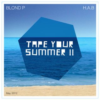 Tape Your Summer (May 2012)