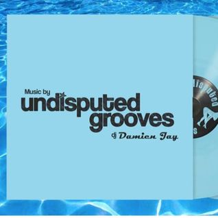 27th June 2015 - Damien Jay's Undisputed Grooves On D3ep Radio With Guest DJ Disconect