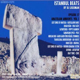 Istanbul Beats EP17 - Anatolian Ambients Vol. 1