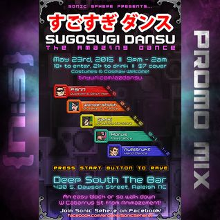 Sugosugi Dansu: The Promo Mix!