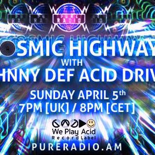 Cosmic Highway_05APRIL2015 @ PURE RADIO