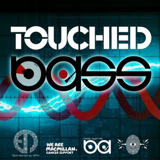 Bass Agenda 129: Touched Bass for Macmillan Cancer Support