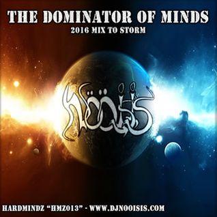 NööiSiS - The Dominator Of Minds  (2016 Mix to Storm)