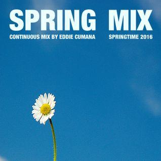 Eddie Cumana - Spring Mix 2016 (Continuous DJ Mix)