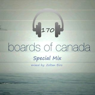 Chill Out Session 170 (Boards of Canada Special Mix)