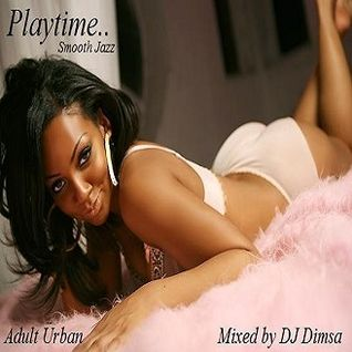 Playtime - Adult Urban Mix