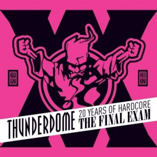 THUNDERDOME THE FINAL EXAM (20 years of hardcore) FULL EVENING !!
