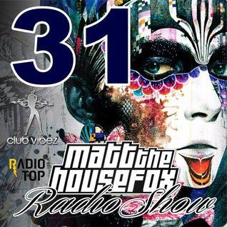 MATT THE HOUSE FOX radio show @ clubvibez EPISODE 031