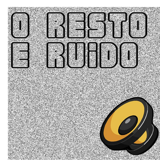 O Resto É Ruído #49 - Single Parents