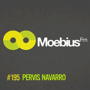 Pervis Navarro - MoebiusFm #195