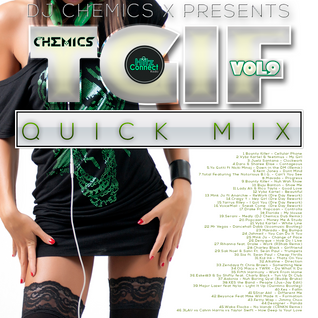 DJ CHEMICS TGIF QUICK MIX VOL.9