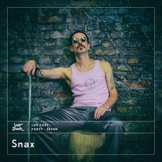 LUVCAST 047: SNAX