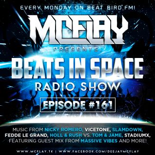 McFlay - Beats In Space Radio Show #161 with. Massive Vibes Guest Mix