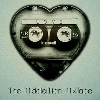 LOVE - The MiddleMan MixTape