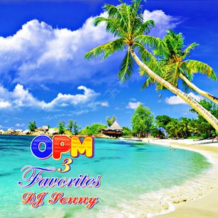 OPM Favorites 3 by DJ Sonny GuMMyBeArZ (D.Y.M.S.W.)