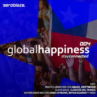 Global Happiness: The Aeroblaze's Podcast 004 [14-12-2015]