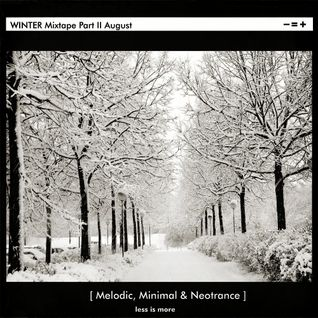 LIM ArtStyle pres. Winter Mixtape Part II Melodic , minimal & Neotrance