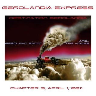 Gerolandia Express . Serie 1 . Chapter 3 . April 01 2011