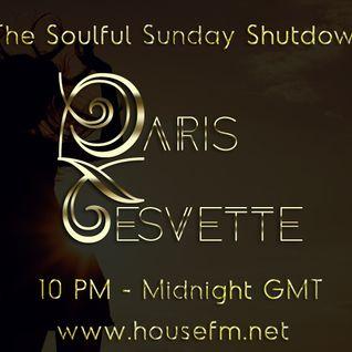 The Soulful Sunday Shutdown : Show 4 with Paris Cesvette on www.Housefm.net