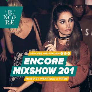 Encore Mixshow 201