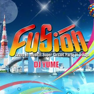 Fusion -Midsummer Circuit Party- August 2015 ::YUME
