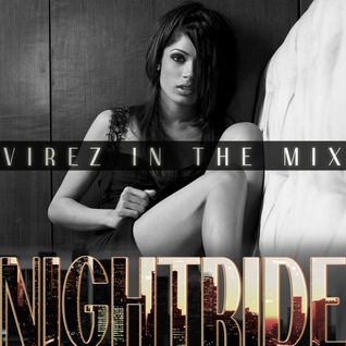 NightRide 4 (VIREZ in the Mix)
